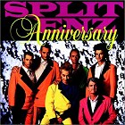 Split Enz - Anniversary