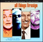 Firesign Theatre: All Things Firesign