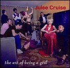 Julee Cruise - The Art Of Being A Girl