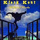 Klark Kent - Kollected Works