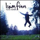 Liam Finn - I'll Be Lightning