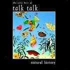 Talk Talk - Natural History: The Very Best Of Talk Talk