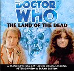 Doctor Who: The Land Of The Dead