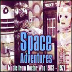 Space Adventures: Music From Doctor Who, 1963-1971