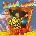 Weird Al Yankovic - In 3-D